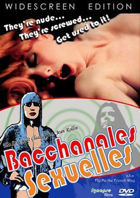 Tout le monde il en a deux !... (Bacchanales sexuelles) - Jaquette DVD France