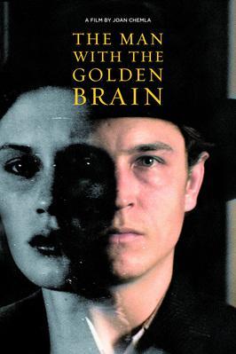 The Man With the Golden Brain (L'Homme à la cervelle d'or)