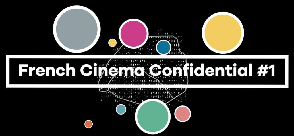 French Cinema Confidential 2019: Day 1
