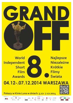 Les Prix Grand Off du court-métrage mondial indépendant (Varsovie) - 2014
