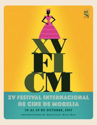 Festival International de cinema de Morelia - 2017