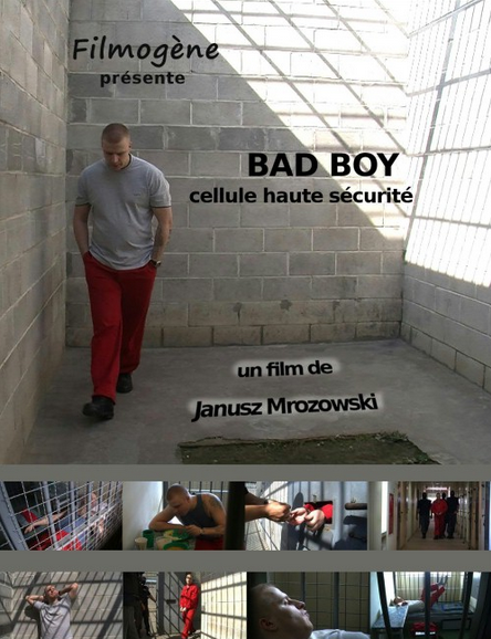 Bad Boy. High Security Cell