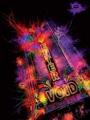 Soudain le vide / Enter the Void