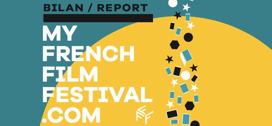 MyFrenchFilmFestival 2017, le bilan !