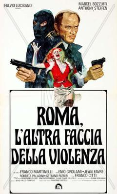 Rome: The Other Side of Violence - Poster - Italy
