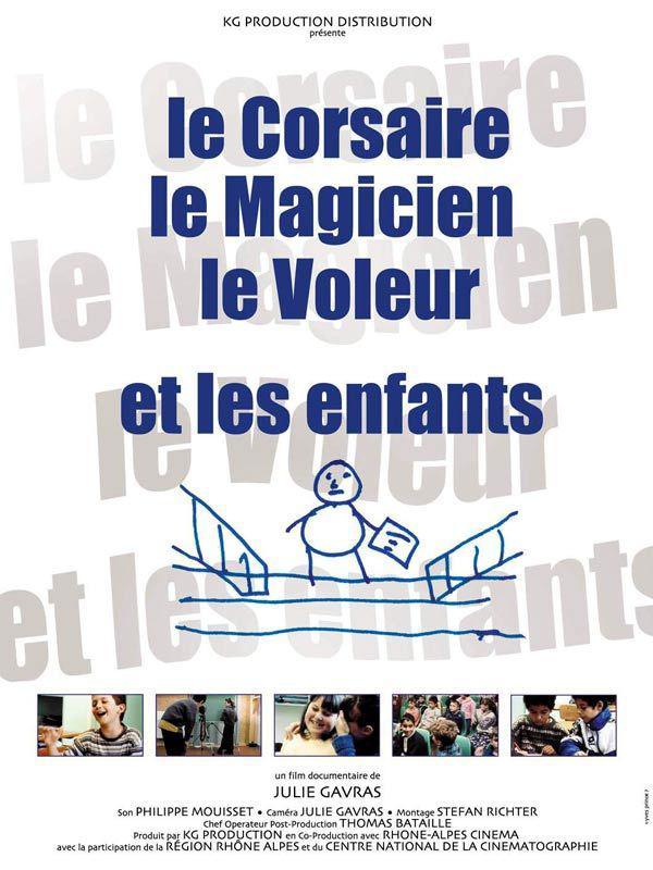 Le Corsaire, le magicien, le voleur et les enfants