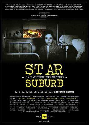 Star Suburb - La Banlieue des étoiles