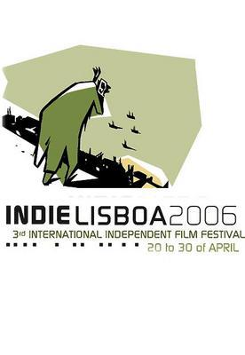 IndieLisboa International Independent Film Festival (Lisbon) - 2006