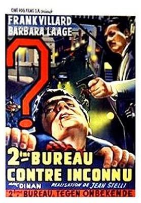 Deuxième Bureau contre inconnu - © Poster Belgique