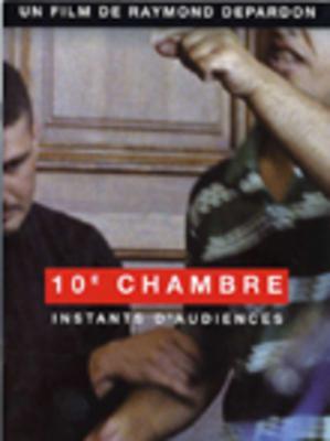 10e Chambre - Instants d'audiences