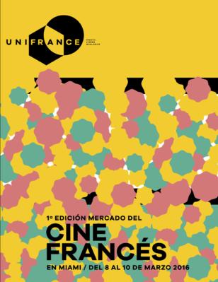 Mercado del Cine Francés y Europeo - Miami - 2016