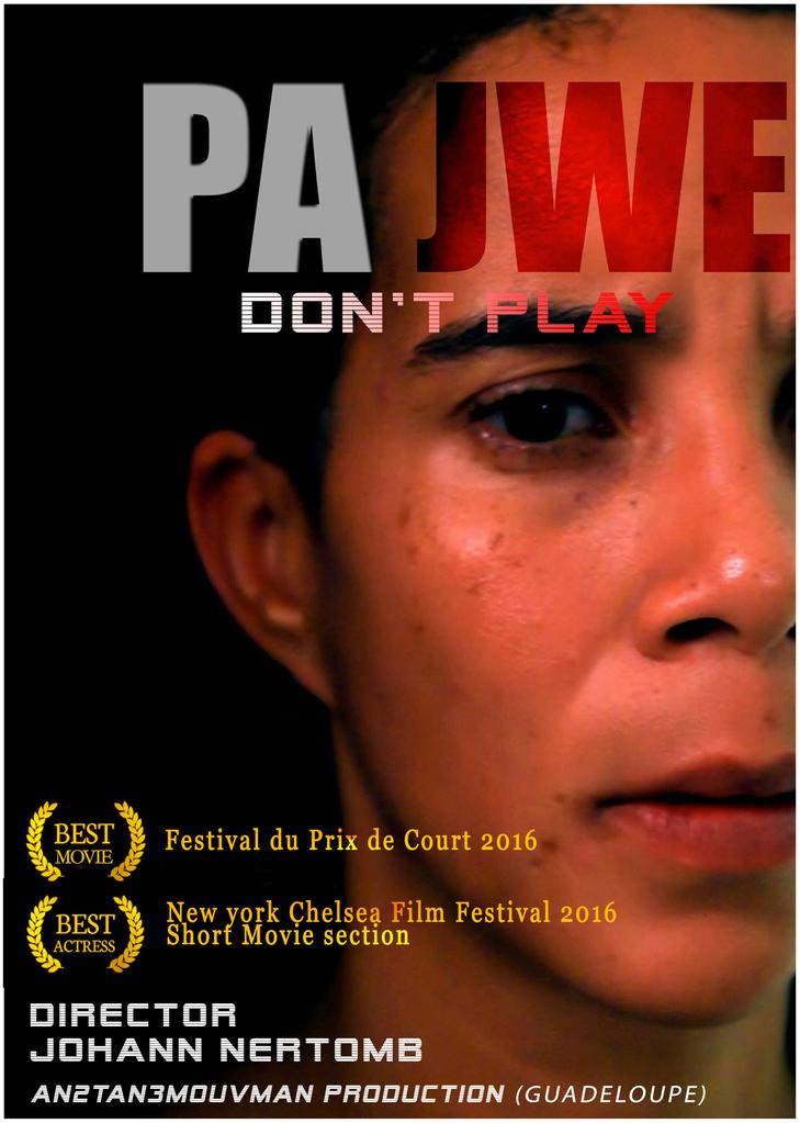 Pa Jwé (Ne joue pas)