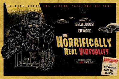 The Horrifically Real Virtuality