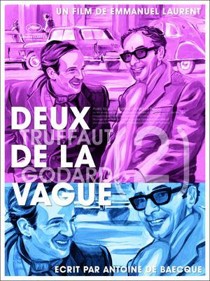 Deux de la vague/ふたりのヌーヴェルヴァーグ ゴダールとトリュフォー - Poster - France