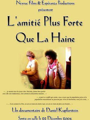 Amitie est plus forte que la haine (L') / 仮題:憎しみよりも強い友情