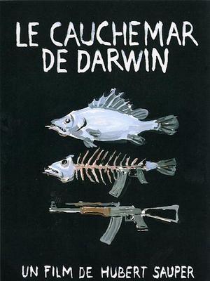 Cauchemar de Darwin (Le) / ダーウィンの悪夢