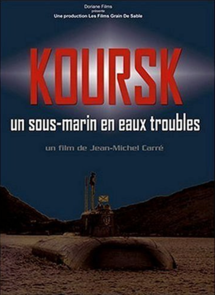 Koursk: A Submarine in Troubled Waters