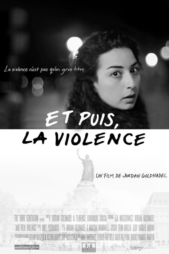 Et puis, la violence