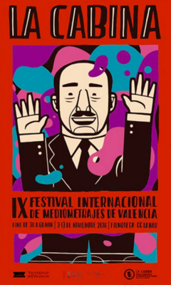 La Cabina International Medium-Length Film Festival (Valencia) - 2016