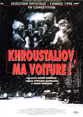 Khrustaliov, My Car !