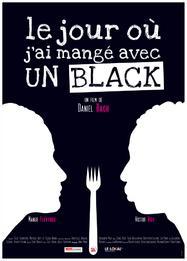 Le Jour où j'ai mangé avec un black