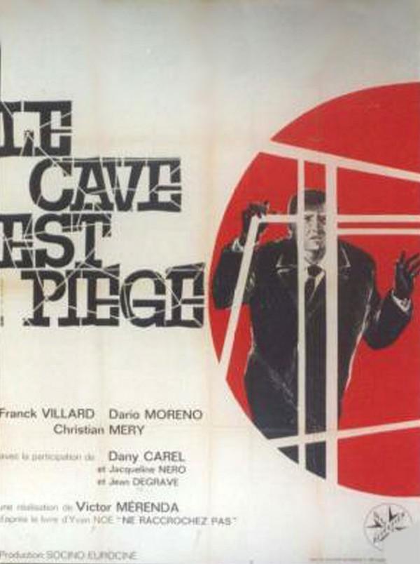 Le Cave est piégé (Chasse à l'homme)