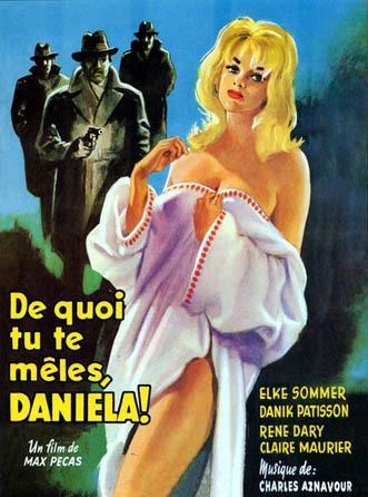 De quoi tu te mêles, Daniela!