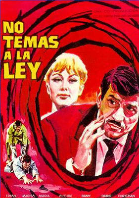No temas a la ley - Poster Espagne