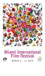 Miami International Film Festival - 2010