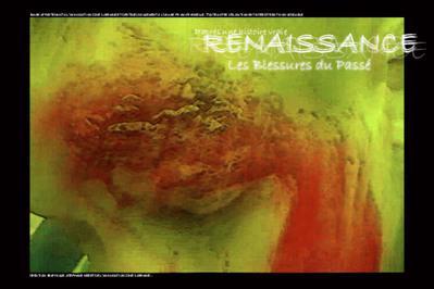Renaissance : Les blessures du passé