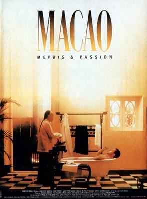 Macao mépris et passion