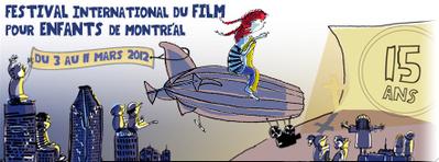 FIFEM - Festival International du Film pour enfants de Montréal - 2012