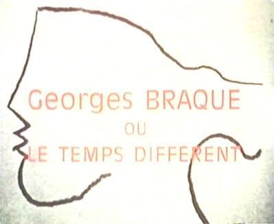 Georges Braque ou le temps différent