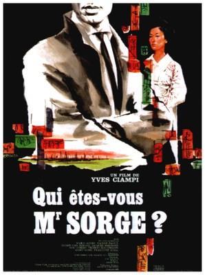 Qui êtes-vous Monsieur Sorge ?