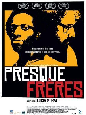 Presque freres / 仮題:ほとんど親友