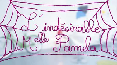 L'Indésirable Mademoiselle Pamela