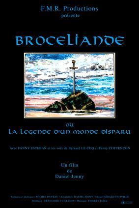 Brocéliande ou la légende d'un monde disparu