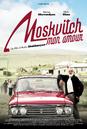 Moskvitch, mon amour
