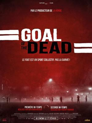 Goal of the Dead - Second Half