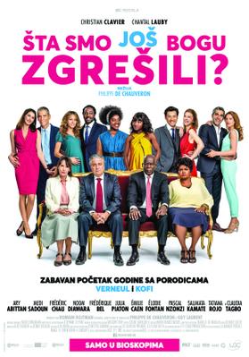 Qu'est-ce qu'on a (encore) fait au bon Dieu ? - Poster - Serbia