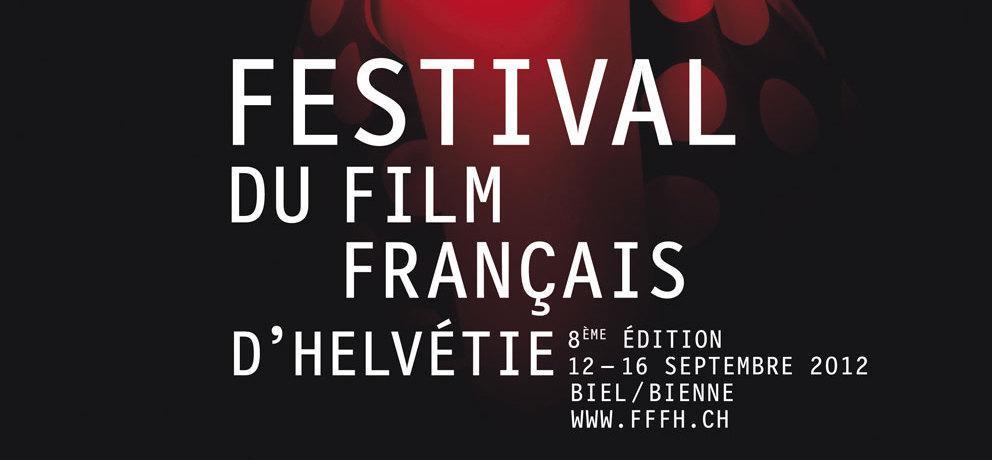 8e édition du Festival du film français d'Hélvétie à Bienne