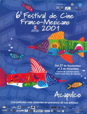 アカプルコ フランス映画祭 - 2001