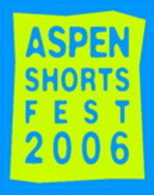 Aspen Shortsfest - 2006