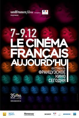 Festival Le Cinéma français aujourd'hui en Russie - 2011