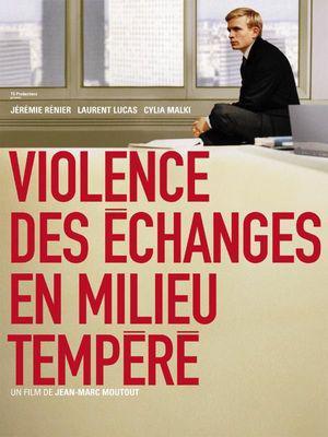 Violence des echanges en milieu tempere / ワーク・ハード、プレイ・ハード
