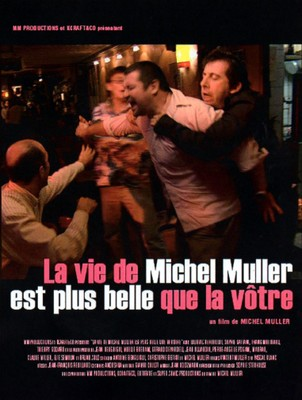 仮題:ミッシェル・ミュラーの人生はあなたの人生より素晴らしい