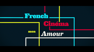 英題:French Cinema Mon Amour