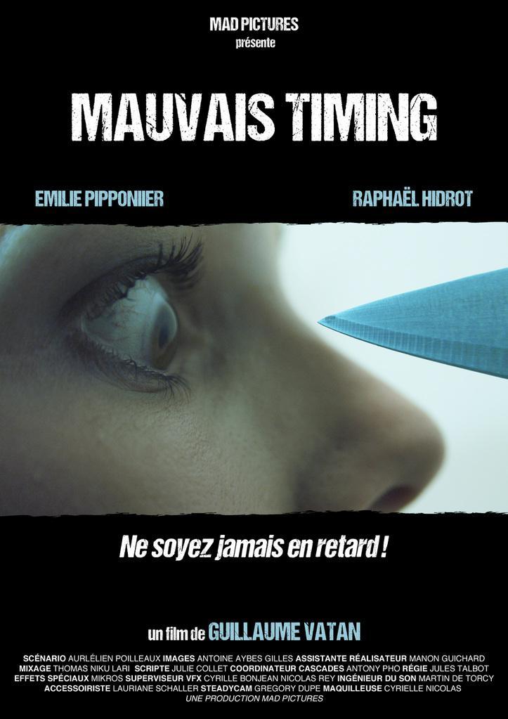 Mauvais Timing