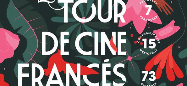 El 23° Tour de Cine Francés de México, ¡el mayor festival de cine francés del mundo!