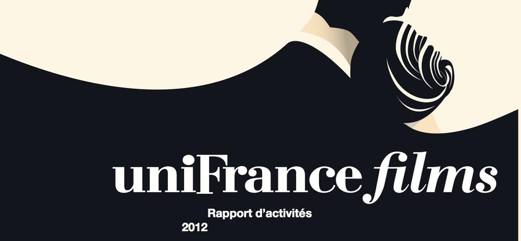 UniFrance Films: Rapport d'activités 2012